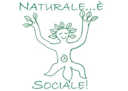 Naturale è sociale! Impara l'arte e… non metterla da parte!